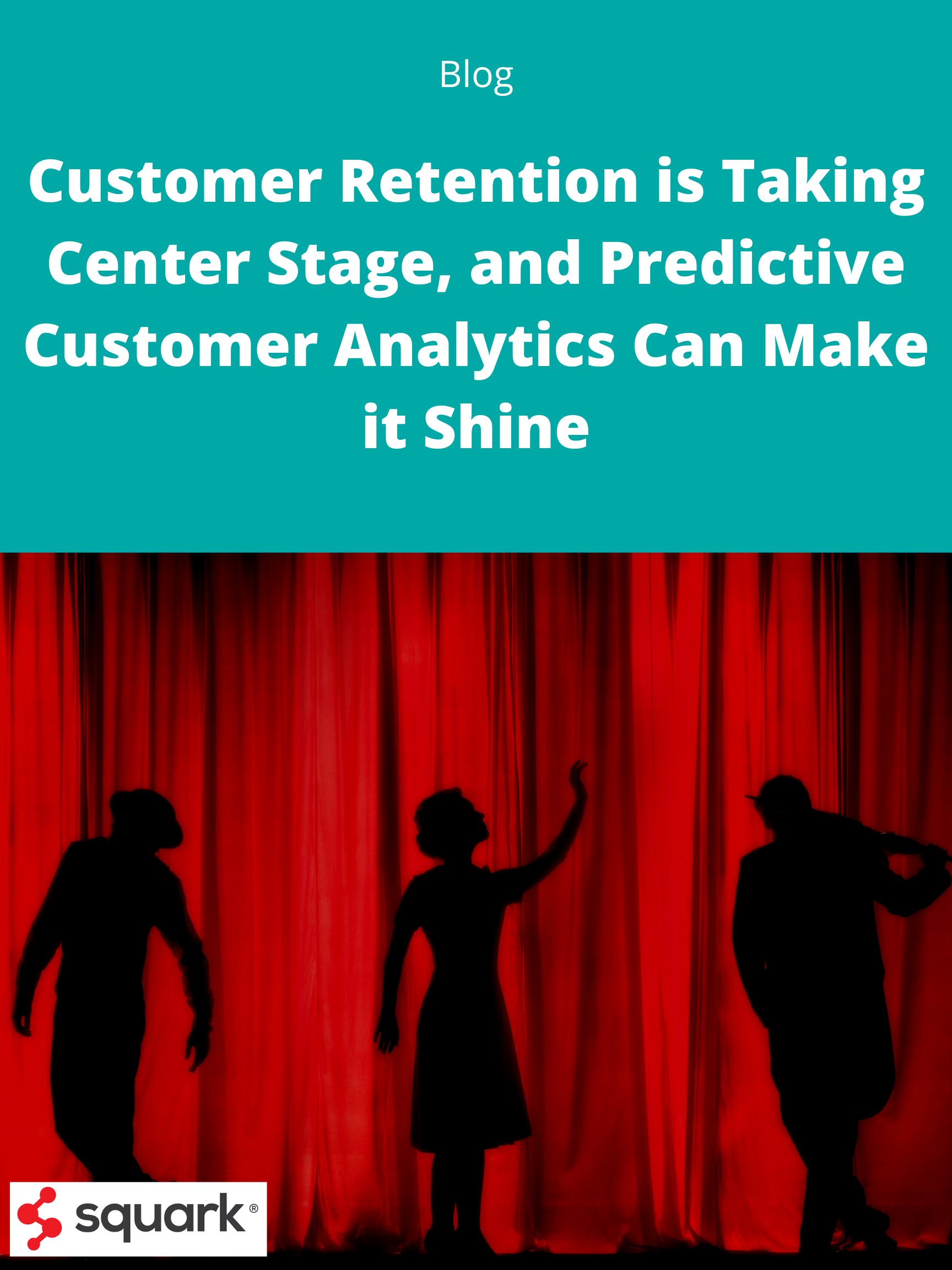 Customer Retention Center Stage...Blog Post Image (1)