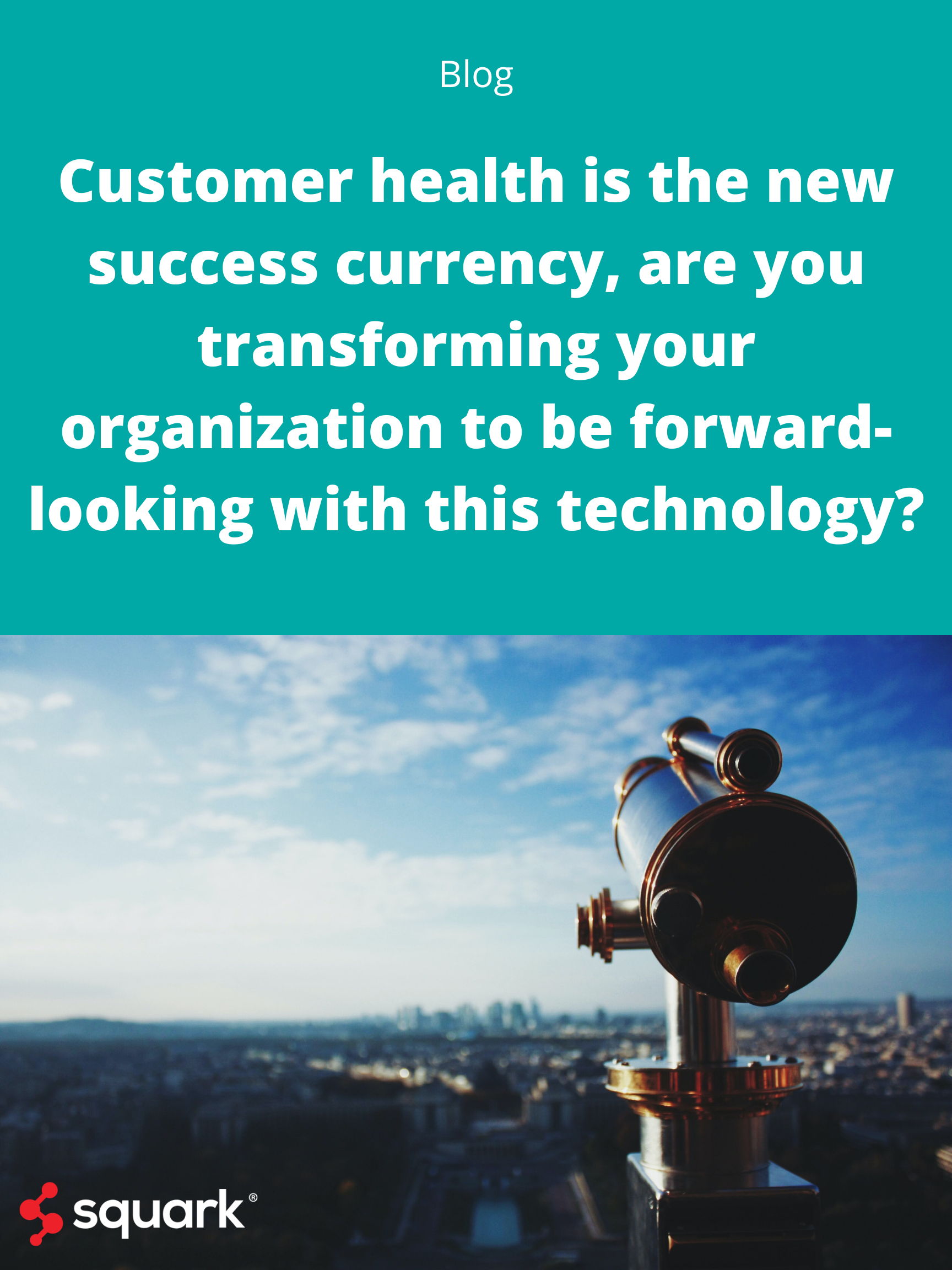 Customer health is the new success currency...Blog Post Image (2)