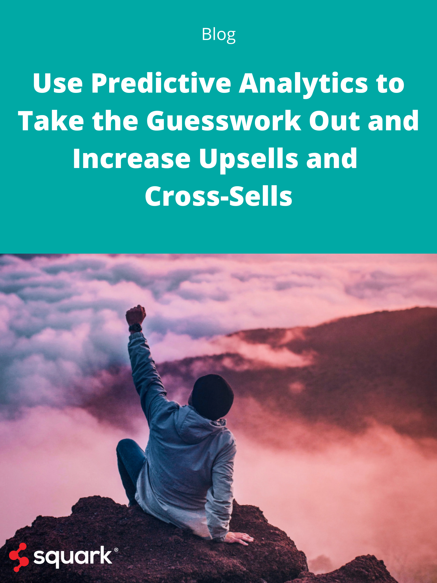 Guesswork out of Upsells & Cross-sells...Blog Post Image